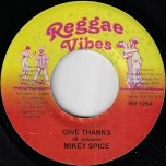 Give Thanks / Sunshine - Mikey Spice / Adigun Minkak