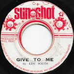 Give It To Me / Why - Ken Boothe