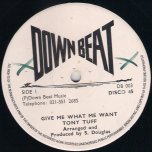 Give Me What Me Want / Take It - Tony Tuff / Tony Tuff and Jah Stitch