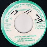 Give Thanks And Praise / DUB - Derrick Drummond