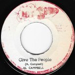 Give The People / Slippery Snake (Dub) - Al Campbell