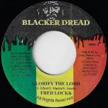 Glorify The Lord / Real Iron Ver - Fred Locks / Fire House Crew