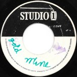 Gold Mine / Oh Me Oh My - Jackie Mittoo / Jerry Jones