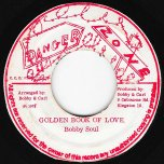 Golden Book Of Love / Black Soul - Bobby Soul / King Tubby