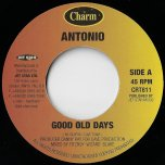 Good Old Days / PA Mix - Antonio