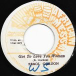 Got To Love You Woman / Dub - Errol Gordon