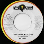 Graduation In Zion / Woman A Di Yard - Kiddus I / Thriller And Phillip Fraser