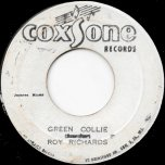 Green Collie / You're No Good - Roy Richards / Jackie Opel