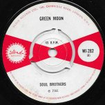 Green Moon / Egal Ok - The Soul Brothers