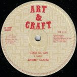 Guide Us Jah / Dub - Johnny Clarke / Art And Craft Rhythm Section