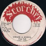 Gwan A School - Tony Tuff