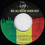 Haile (King Of The Universe) / Real Iron Ver - Anthony B / Firehouse Crew