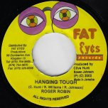 Hanging Tough / Ver - Roger Robin