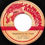 Happiness Is My Desire / Dub Is My Desire - Leroy Smart / The Micron Steppers