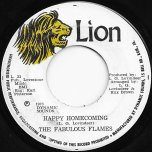 Happy Homecoming / Not My Festival Song Ver - The Fabulous Flames