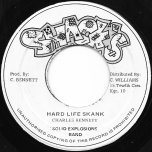 Hard Life Skank / Ver - Charles Bennett and The Solid Explosions Band