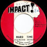Hard Time / Change Your Ways Ver - Rocking Horse