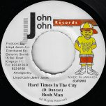 Hard Times In The City / Landlord Ver - Bushman / Taxi Gang And Dean Frazer