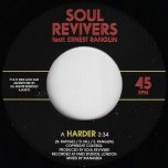 Harder / Harder Dub - Soul Revivers Feat Ernest Ranglin