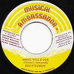 Have You Ever / Ver - Edi Fitzroy