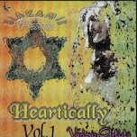 Heartically Volume 1 - Various..Michael Prophet..Martini Special..Anthony Simba..Special A..Horace Andy