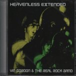 Heavenless Extended - Vin Gordon And The Real Rock Band