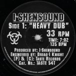 Heavy Dub / Geronimo - I Shen Sound