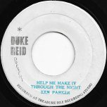 Help Me Make It Through The Night / Help Me Ver - Ken Parker / Tommy McCook All Stars