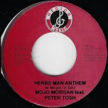 Herbs Man Anthem / Hip Hop Remix - Mojo Morgan Feat Peter Tosh / Mojo Morgan