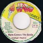 Here Comes the Bride - Michael Prophet