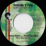 Here She Comes / Total Destruction - Pablo Rider Feat Peter Spence / Raphael
