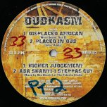 Higher Judgement / Aba Shanti I Steppas Cut / Displaced African / Placed In Dub - Dubkazm
