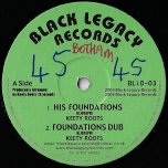 His Foundations / Foundations Dub / Young Warrior / Dub Warrior - Keety Roots