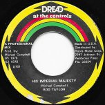 His Imperial Majesty / African Anthem - Rod Taylor / Mikey Dread