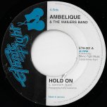 Hold On / Acappella - Ambelique And The Wailers band