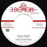 Hold Tight / Hold Tight Dub - African Brothers / Demon All Stars