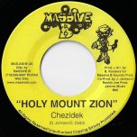 Mr Shottaman / Holy Mount Zion - Chronicle / Chezidek