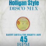 Hooligan Style Medley / Economic Package - Ronnie Davis / I Roy