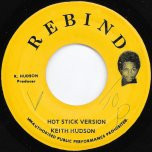 Hot Stick Ver / The Hudson Affair - Keith Hudson / U Roy