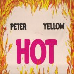 Hot - Peter Yellow