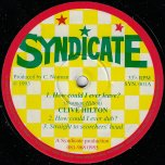 How Could I Ever Leave / Dub / Straight To Scorchers Head / Isabelles Melody / Isabells Dub / Daddys Dub - Clive Hilton / Cliff Norman