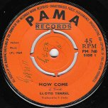 How Come / Oh My Lover - Lee Perry And The Gaylets / Clancy Eccles And Cynthia Richards