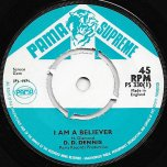 I Am A Believer / Ill Make The Way Easy - Denzil Dennis