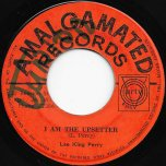 I Am The Upsetter / Thank You Baby - Lee King Perry