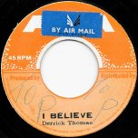 I Believe / Ver - Derrick Thomas / Acend All Stars