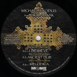 I Believe / Ancient Dub / Melodica / Blue Mountains / Blue Dubwise / Last Drop Riddim - Michael Exodus Feat Fikir Amlak / Michael Exodus Feat Rosa Shanti