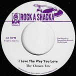 I Love The Way You Love / Part II - The Chosen Few / The Groovemaster