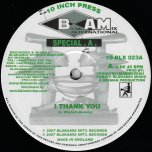 I Thank You / Dub / Dub II - Special A / Mixman