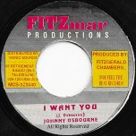 I Want You / Ver - Johnny Osbourne / Firehouse Crew