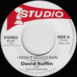 I Wish It Would Rain / Cruising - David Ruffin Meets Sound Dimension / Smokey Robinson Meets Jackie Mittoo